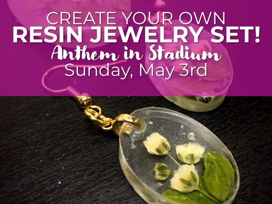 DIY Flowers in Resin Jewelry @ Anthem!
